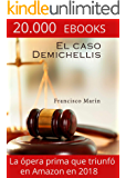 El caso Demichellis