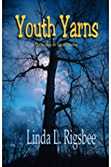 Youth Yarns: A Collection of Short Stories Kindle Edition