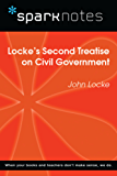 Locke's Second Treatise on Civil Government (SparkNotes Philosophy Guide)