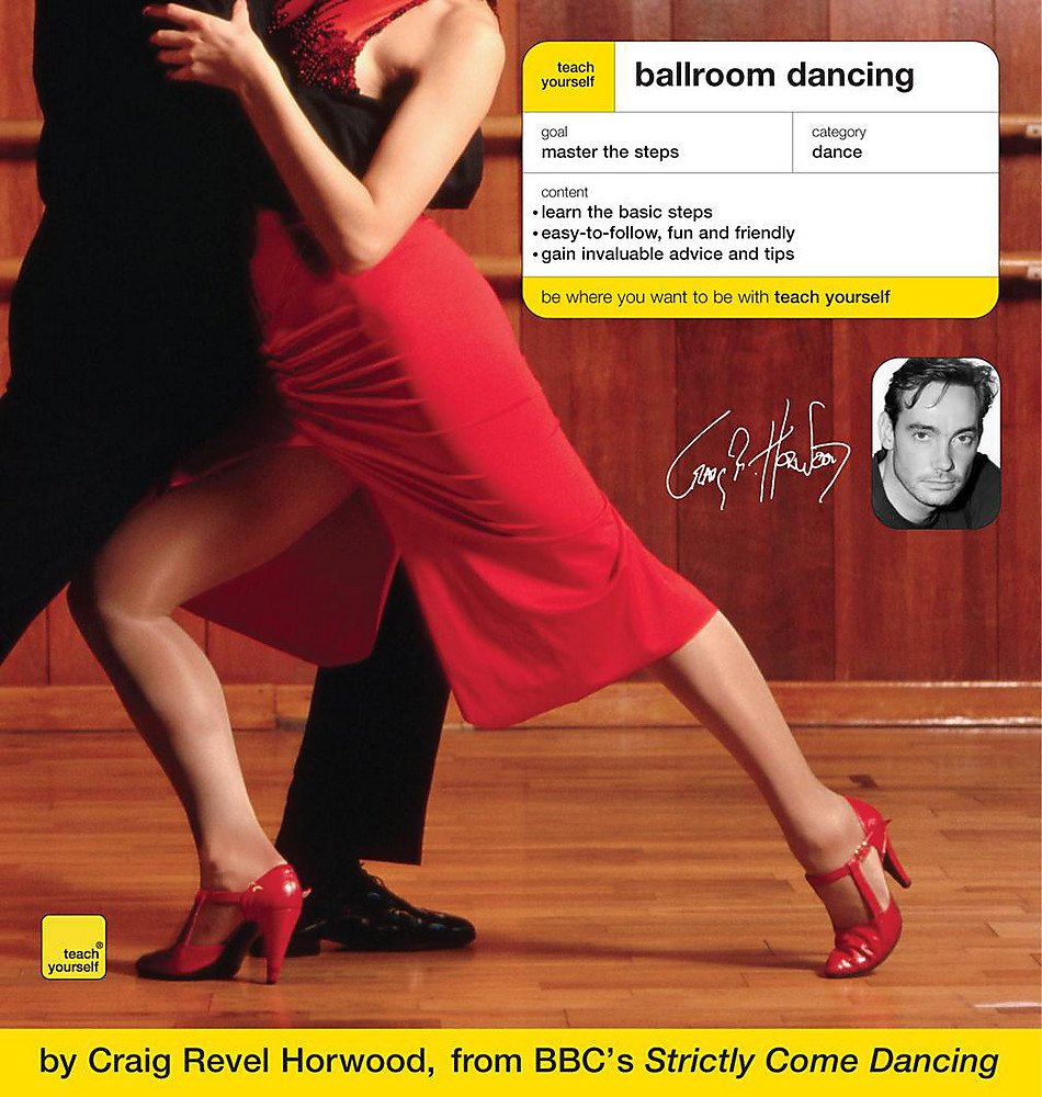 Teach Yourself Ballroom Dancing Tyg Craig Revel Cool Dance Moves Step By Salsa Diagram Horwood 9780340907566 Books