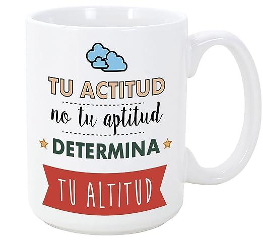 Mugffins Tazas Desayuno Originales Con Frases Motivadoras Tu Actitud No Tu Altitud Determina Tu Altitud 350 Ml Tazas Con Mensajes