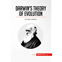 Darwin's Theory of Evolution: The Origin of Species (History)