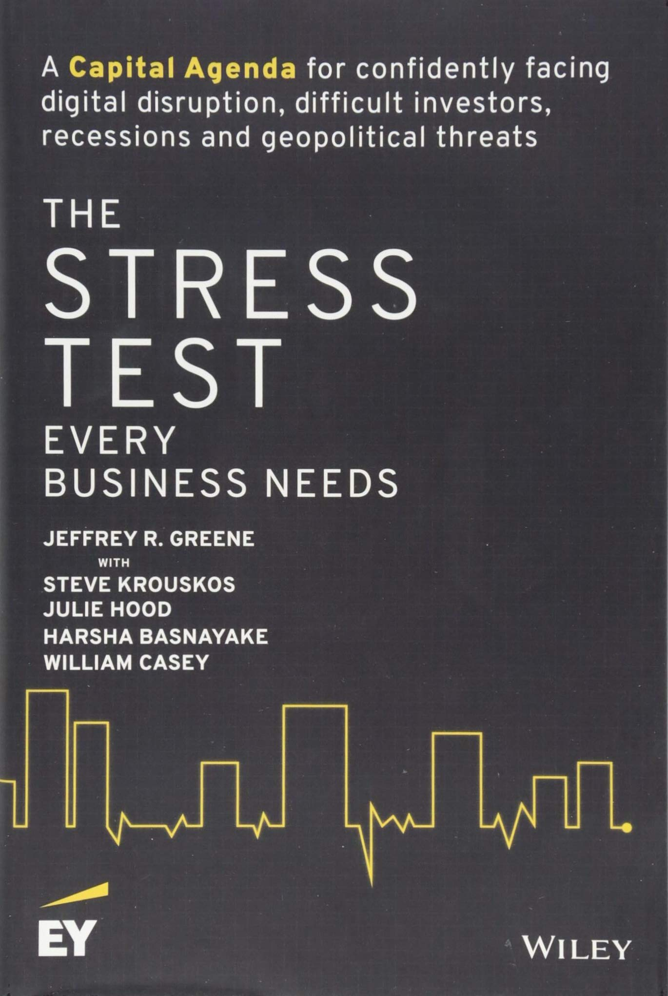 The Stress Test Every Business Needs: A Capital Agenda for ...