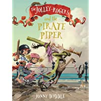 The Jolley-Rogers and the Pirate Piper (Jolley Rogers 4)