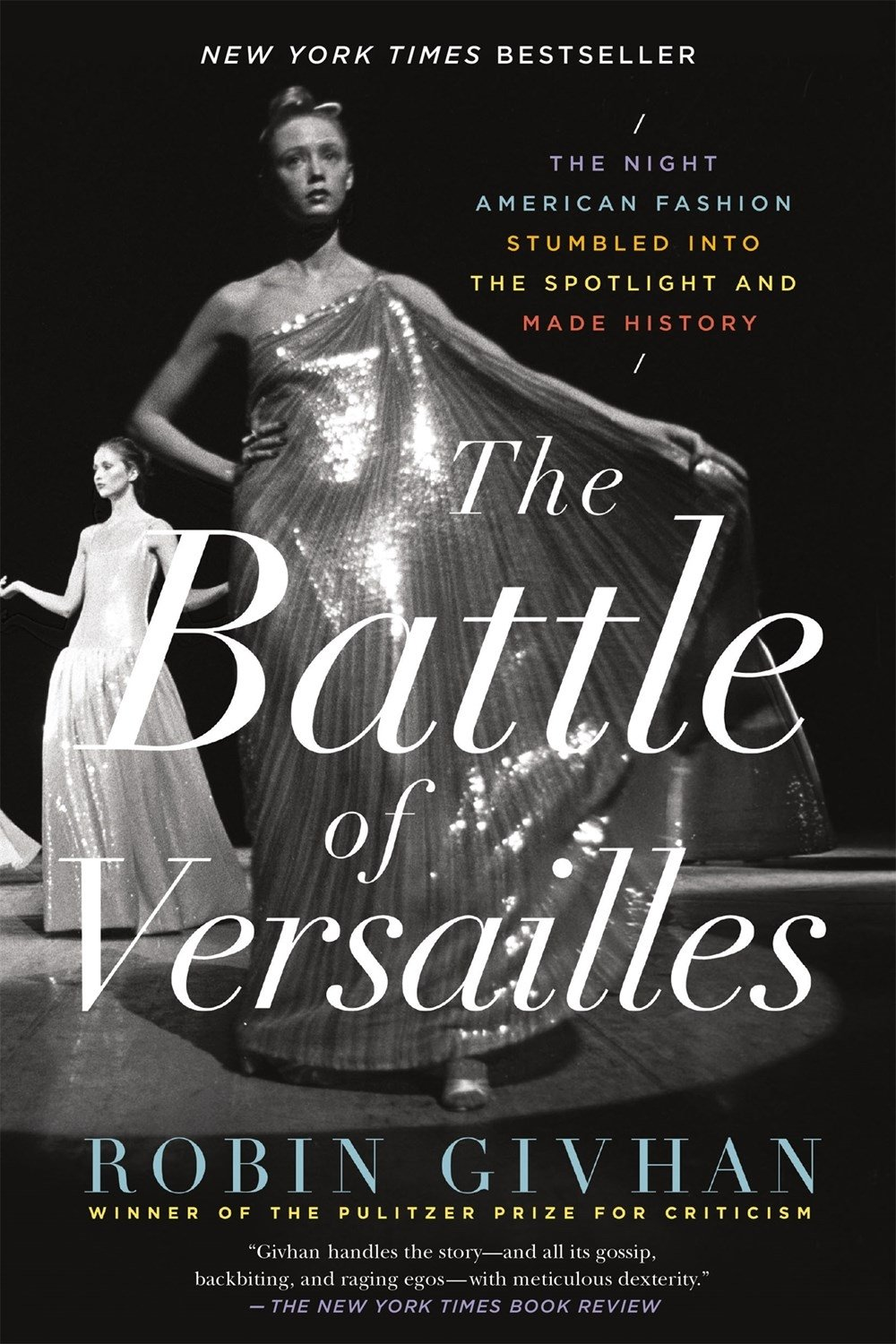The Battle of Versailles: The Night American Fashion Stumbled into ...