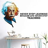 StickMe 'Albert - Einstein -Never Stop Learning - Because - Life Never Stop - Teaching - Inspirational - Motivational - Quotes - Wall Sticker' -SM663 (PVC Vinyl - 100cm X 56 cm)
