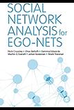 Social Network Analysis for Ego-Nets: Social Network Analysis for Actor-Centred Networks