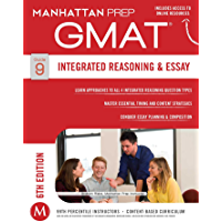 GMAT Integrated Reasoning and Essay (Manhattan Prep GMAT Strategy Guides Book 9)