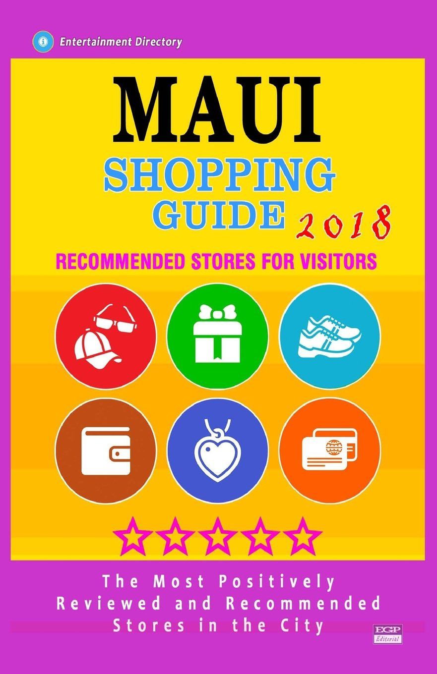 Maui Shopping Guide 2018: Best Rated Stores in Maui, Hawaii