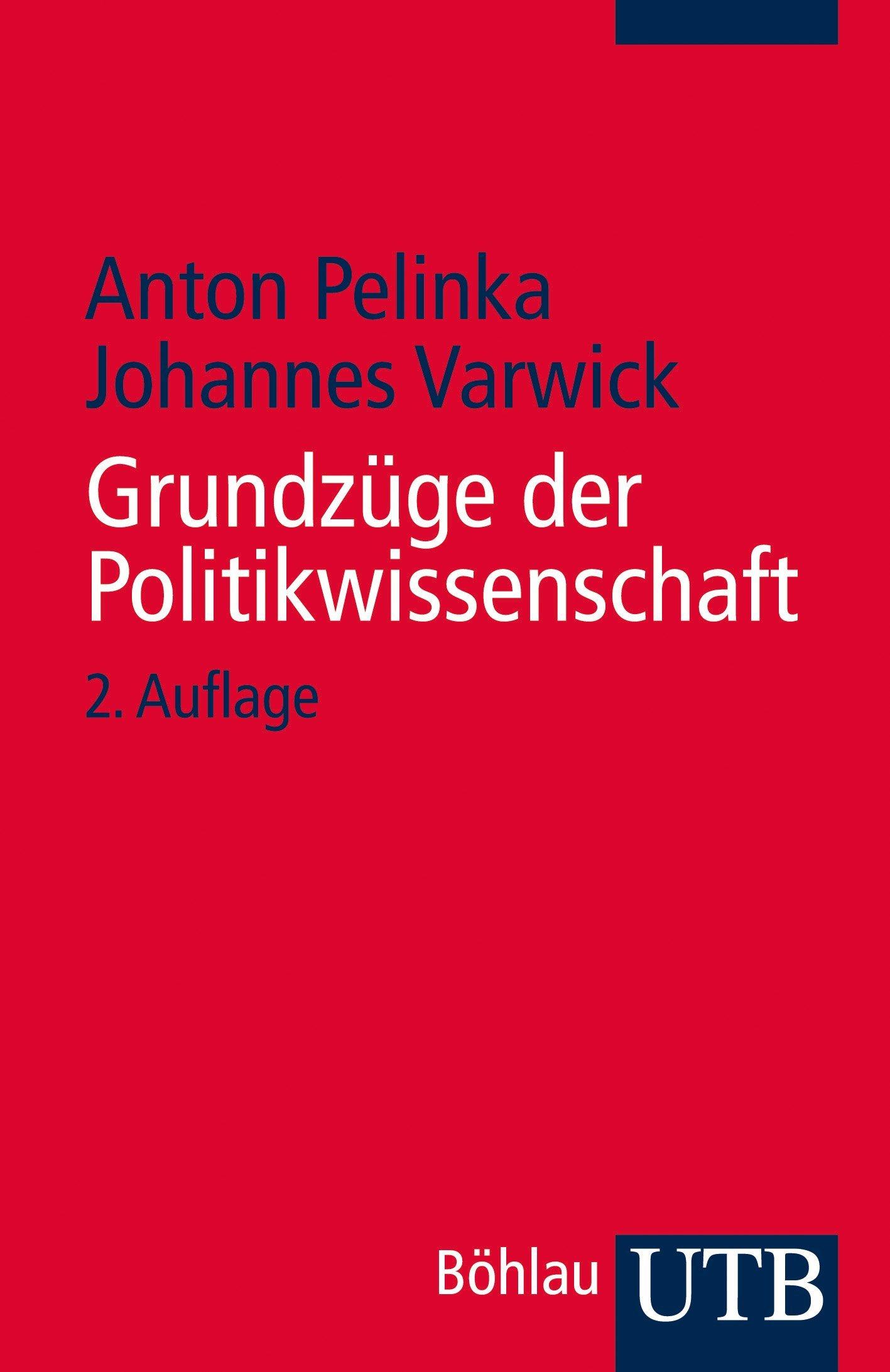 Grundzüge der Politikwissenschaft (Utb)