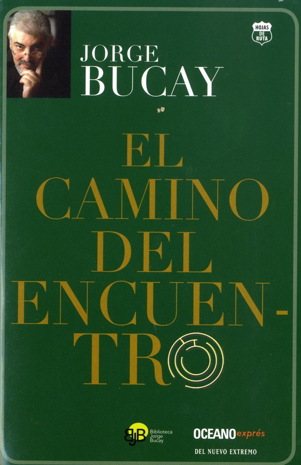 Read Online El camino del encuentro (Spanish Edition) ebook