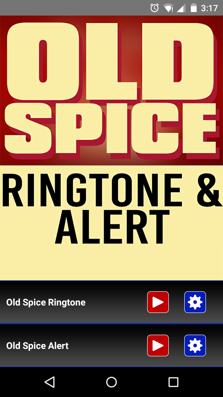 Old spice ringtone and alert 1. 0 apk download android music.