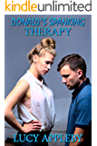 Donald's Spanking Therapy: and other tales of F/M discipline