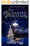 One Enchanted Christmas: A contemporary small-town inspirational romantic novella (Enchanted Christmas Collection Book 1)