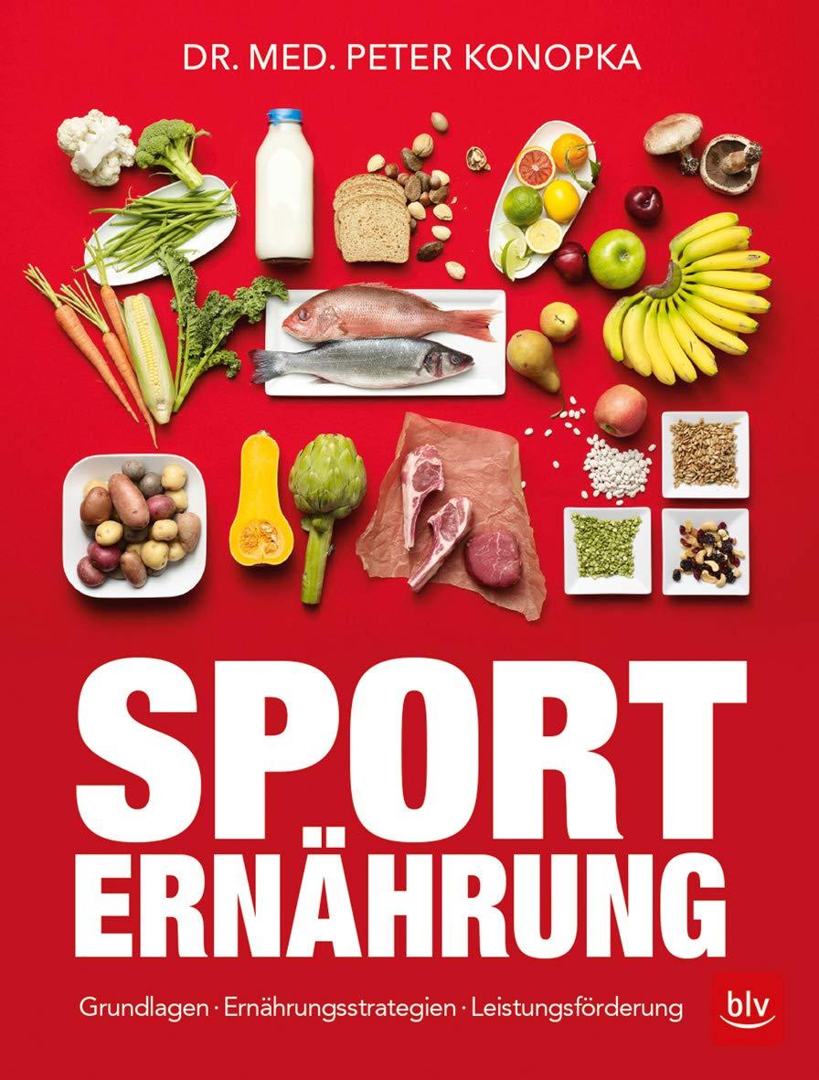 Sporternährung  Grundlagen · Ernährungsstrategien · Leistungsförderung