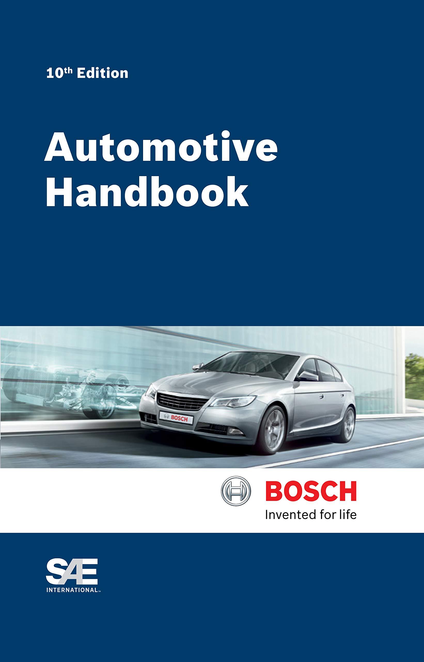 Bosch Automotive Handbook, 10th Edition: Robert Bosch GmbH