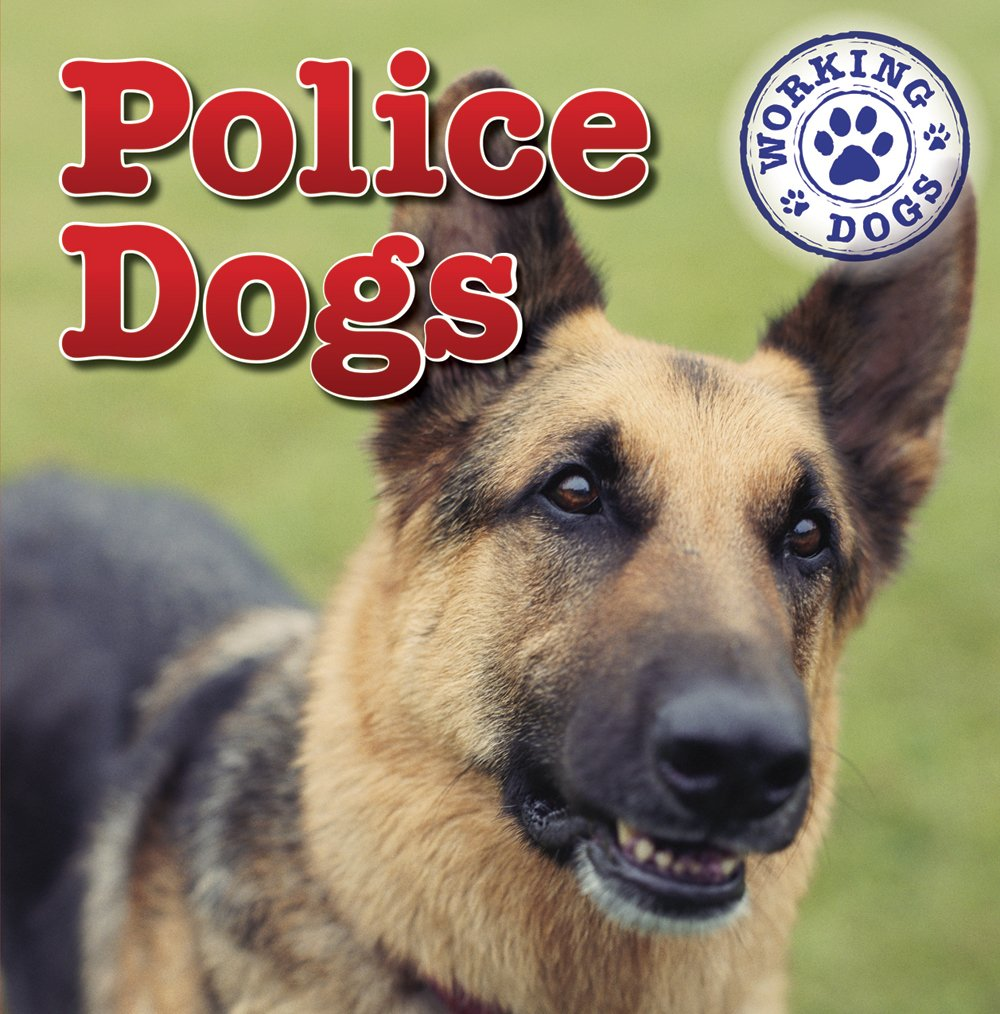 Police Dogs (Working Dogs) pdf epub