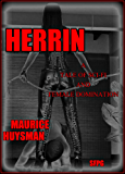 Herrin: A Tale of Sci-Fi and Female Domination (English Edition)