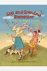 Gigi and Grandma Remember Paperback