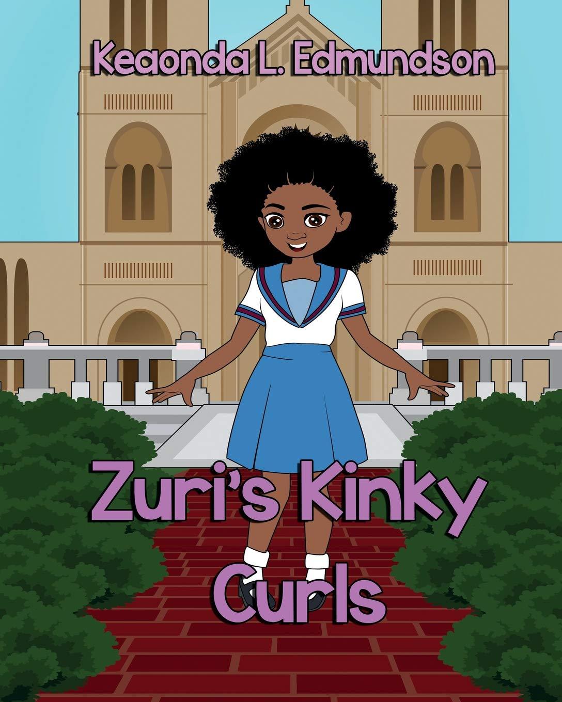 Zuri Kinky Curls: Amazon.es: Keaonda L Edmundson: Libros en ...