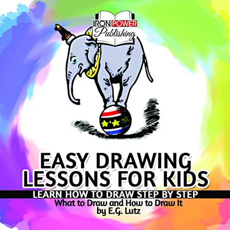 Amazon Com Easy Drawing Lessons For Kids Learn How To Draw Step