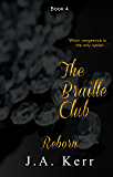 The Braille Club Reborn (The Braille Club Series Book 4)