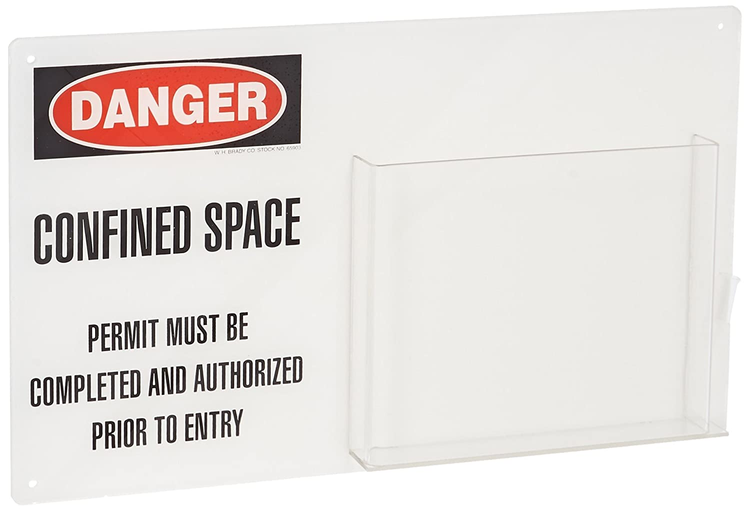 19 Width Legend Danger Confined Space Permit Must Be Completed... Brady 65903 12 Height Polycarbonate Black And Red On White Color Confined Space Sign//Permit Holder