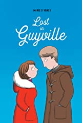Lost in Guyville Kindle Edition
