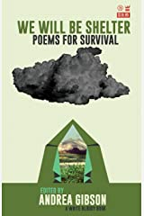 We Will Be Shelter: Poems for Survival Paperback