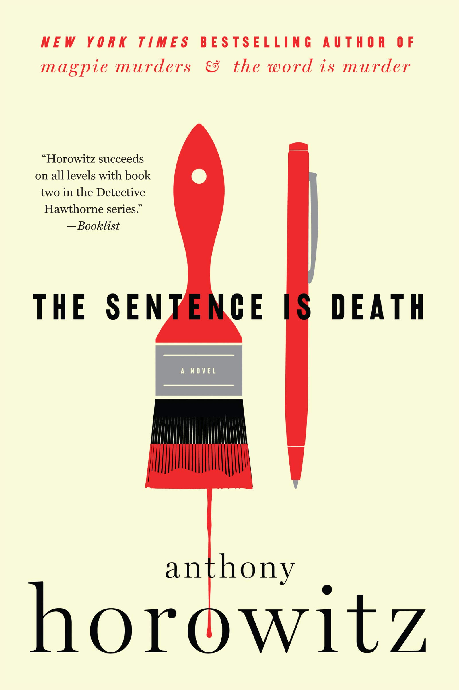 The Sentence Is Death: A Novel: 2 (A Hawthorne and Horowitz Mystery, 2) :  Horowitz, Anthony: Amazon.in: Books