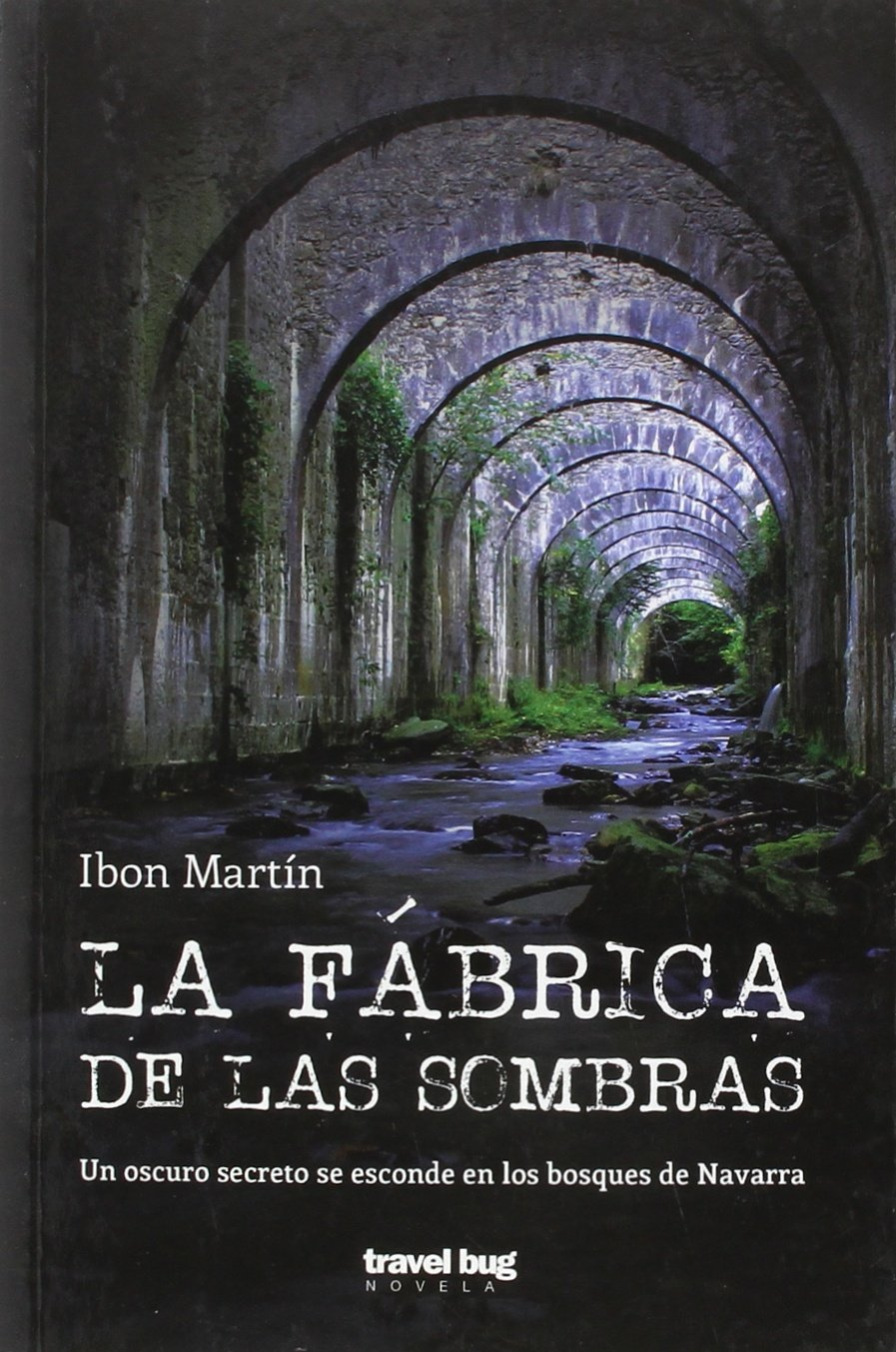 La fábrica de las sombras: Amazon.es: Martín Álvarez, Ibon: Libros