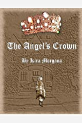 The Angel's Crown (The Secret of Arking Down Book 1) Kindle Edition