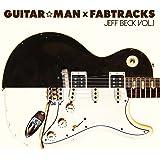 Guitar☆Man×Fabtracks/Jeff Beck Vol.1