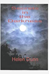 Secrets in the Darkness Kindle Edition