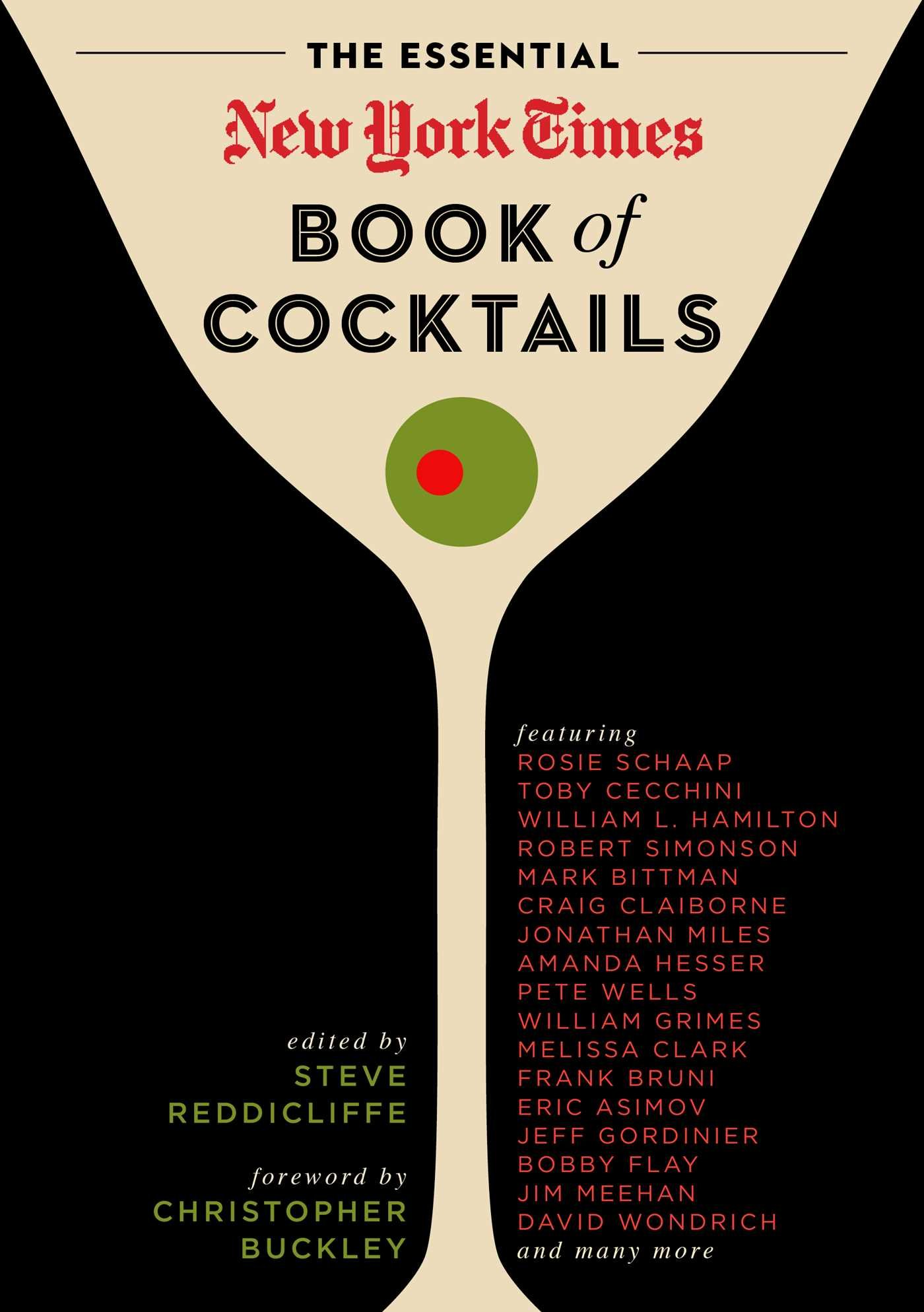 The Essential New York Times Book Of Cocktails: Steve Reddicliffe:  9781604335873: Amazon: Books