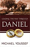 Leading the Way Through Daniel PB (Leading the Way Through the Bible)