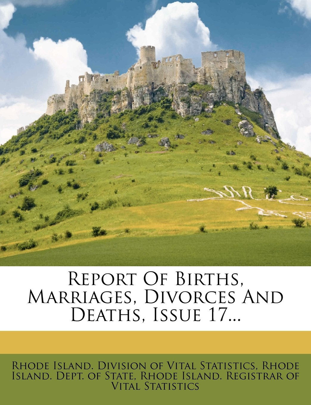 Report Of Births, Marriages, Divorces And Deaths, Issue 17... ebook