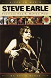 STEVE EARLE BOOK             FEARLESS HEART  OUTLAW POET