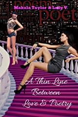 A Thin Line Between Love & Poetry: Lust & Pain of My Erotic Side Paperback