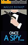 Once a Spy...: An Eleanor Gentry Mystery Book 3