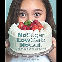 No Sugar, Low Carb, No Guilt Japanese- Style Desserts