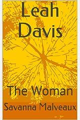 Leah Davis: The Woman Kindle Edition