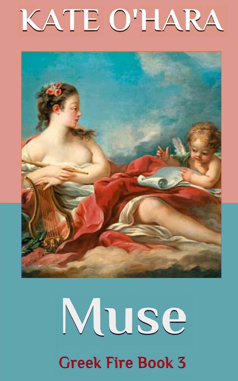 Read Online Muse (Greek Fire) (Volume 3) PDF