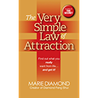 The Very Simple Law of Attraction: Find Out What You Really Want from Life . . . and Get It!