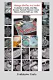 Vintage Doilies to Crochet - A Collection of Doilies, Chair Sets, Runners, Placemats, Runners Crochet Patterns from the…