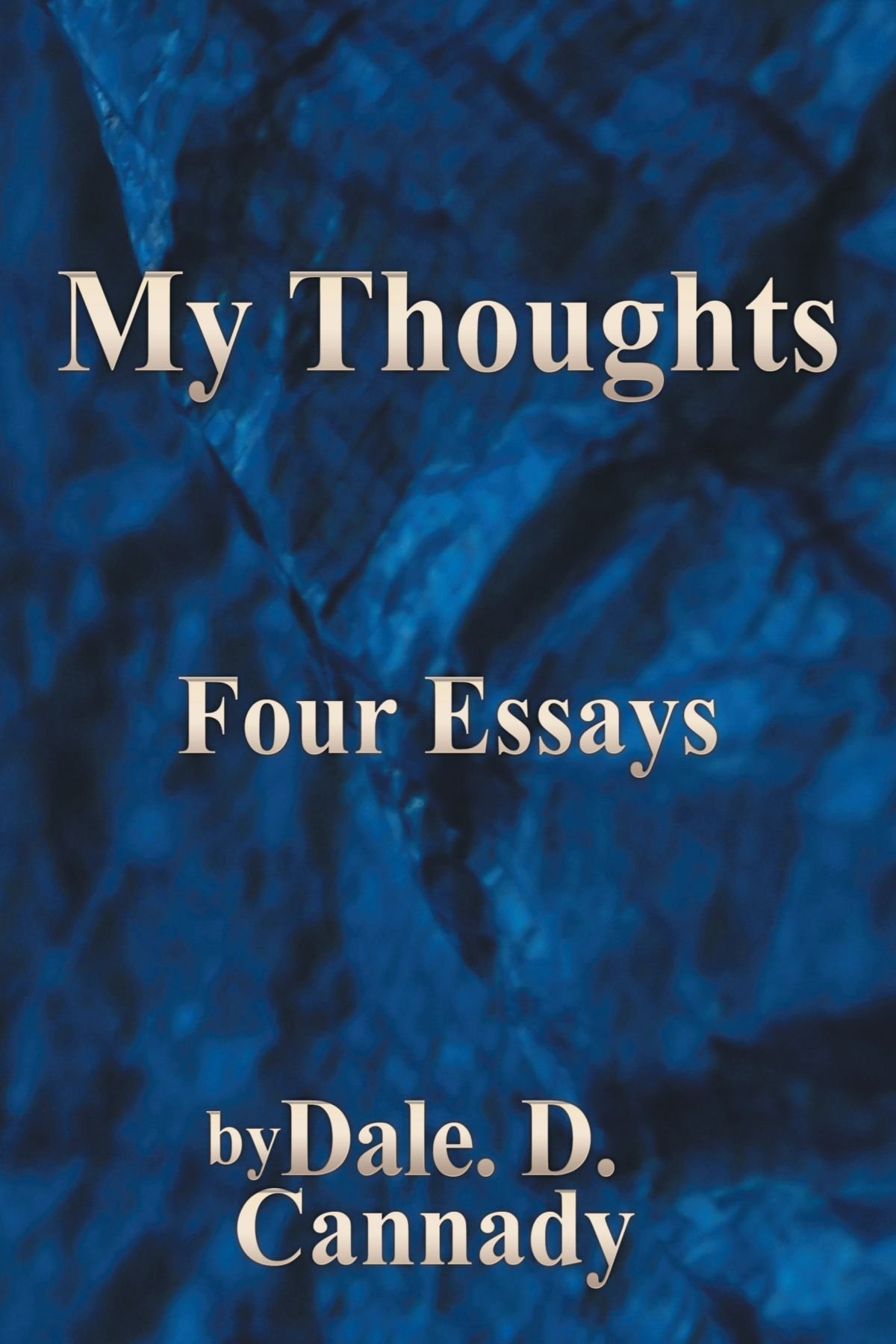 My Thoughts: Four Essays