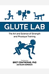 Glute Lab: The Art and Science of Strength and Physique Training Hardcover