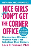 Nice Girls Don't Get the Corner Office: Unconscious