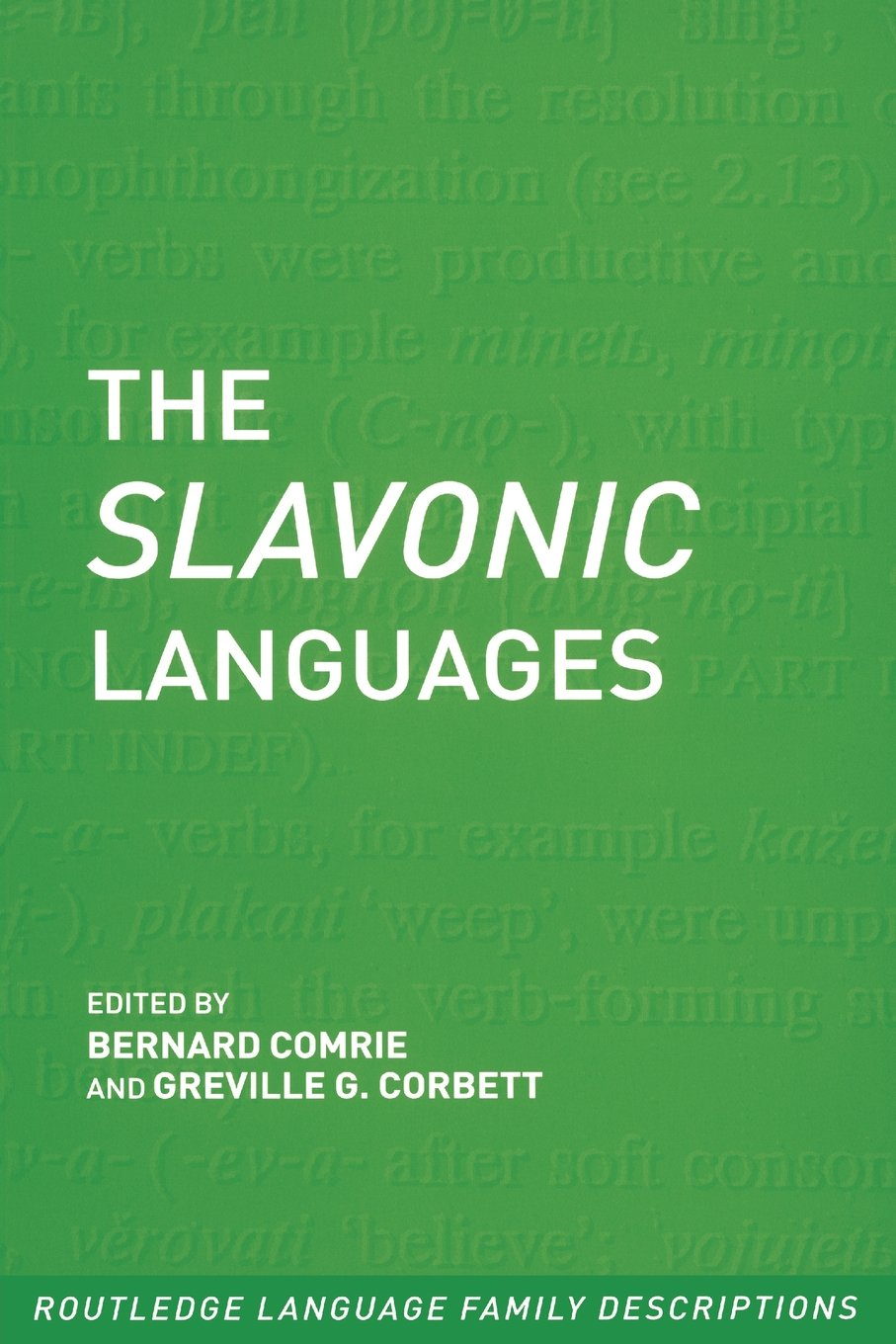 The Slavonic Languages (Routledge Language Family Series): Amazon.co.uk:  Professor Greville Corbett, Professor Bernard Comrie: 9780415280785: Books