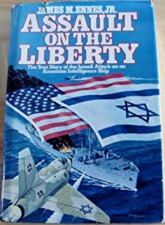 The attack on the liberty the untold story of israels deadly 1967 assault on the liberty the true story of the israeli attack on an american intelligence fandeluxe Gallery